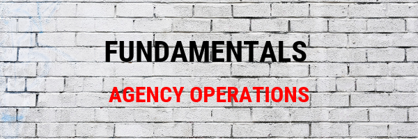 Fundamentals - Agency Operations.png